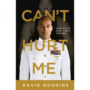 Cant Hurt Me David Goggins